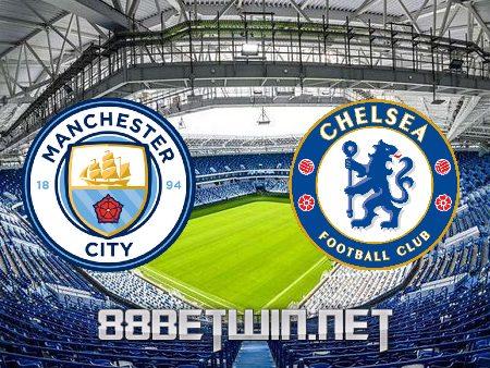 Soi kèo nhà cái M88, nhận định Manchester City vs Chelsea – 02h00 – 30/05/2021