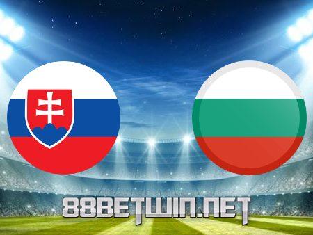 Soi kèo nhà cái M88, nhận định Slovakia vs Bulgaria – 23h00 – 01/06/2021