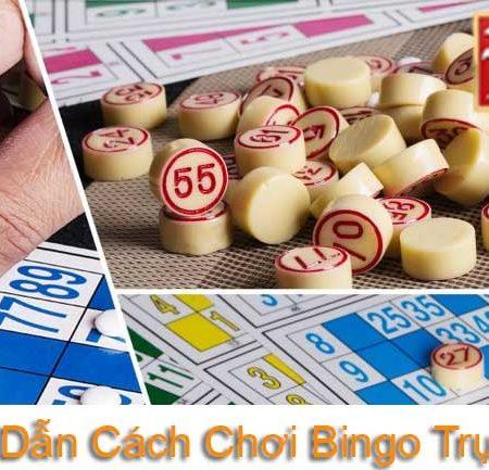 Hướng dẫn cách chơi Bingo trực tuyến đơn giản và dễ dàng